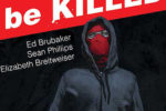Kill Or Be Killed #1 Review